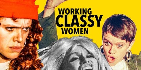 Camden Fringe - Working Classy Women  tickets
