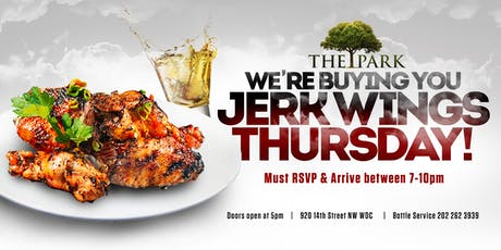 Complimentary Jerk Wings at The Park Thursday! tickets