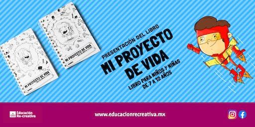 """Presentación del Libro """"Mi Proyecto de Vida"""" - Veracruz"""