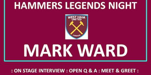 Hammers Legends Nights - MARK WARD