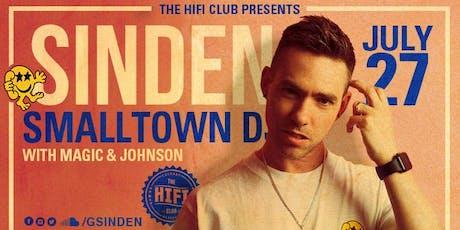 Sinden & Smalltown DJs w/ Magic & Johnson tickets