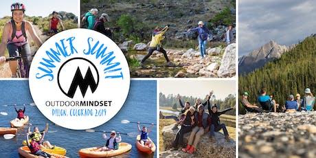 Outdoor Mindset Summer Summit 2019 tickets