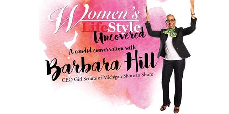 Women's LifeStyle Uncovered feat. Barbara Hill tickets