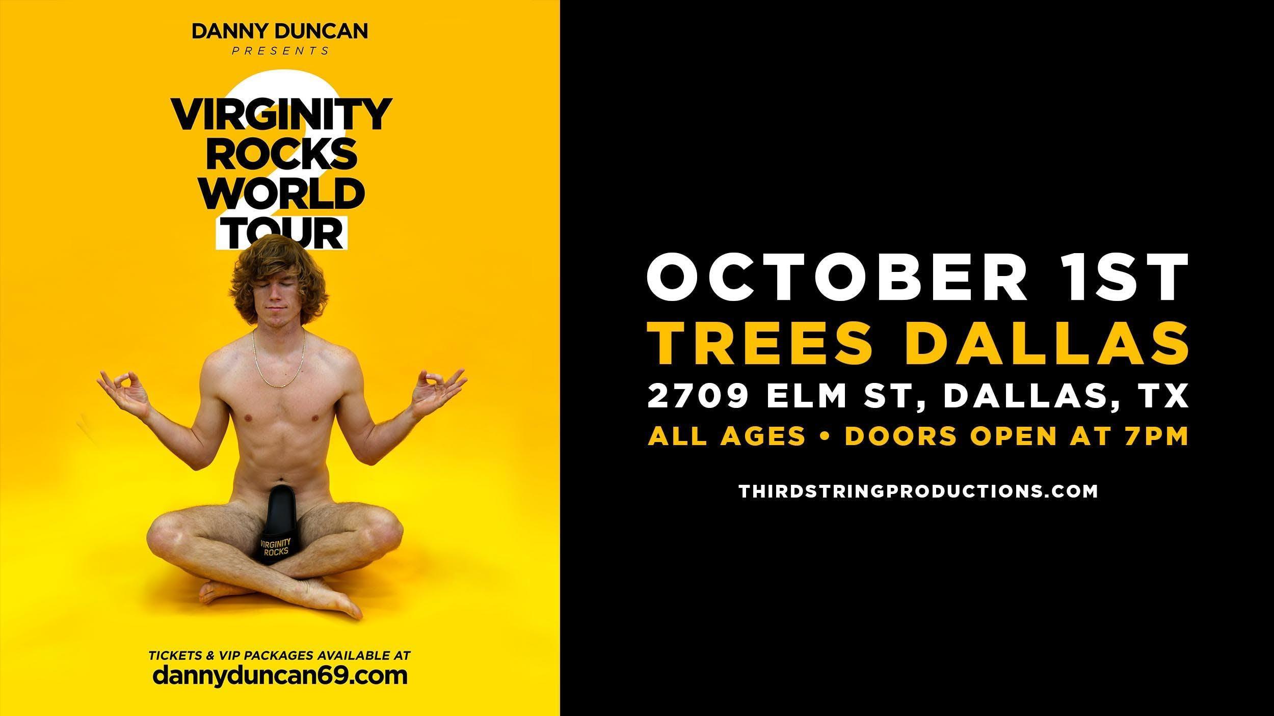 Danny Duncan Virginity Rocks World Tour 2 Tickets Trees