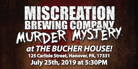 Miscreation Murder Mystery tickets