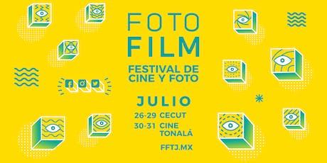 FotoFilm Tijuana 3ra Edición tickets