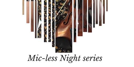 Mic-less Night Series