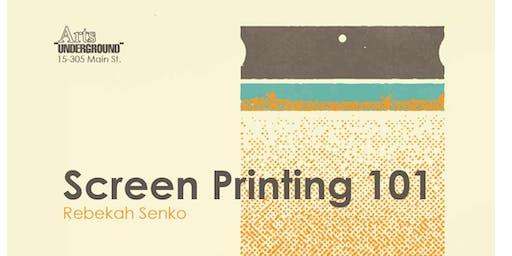 Screen Printing 101