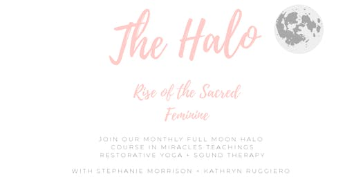The Halo: An evening of soul coaching, restorative yoga and sound healing