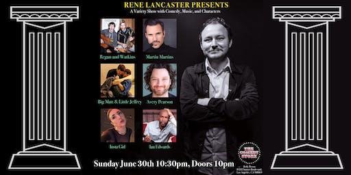 Rene Lancaster Presents Ian Edwards, Regan & Watkins, Martin Martins +more!