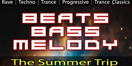 Beats, Bass and Melody   - The Summer Trip - Tickets