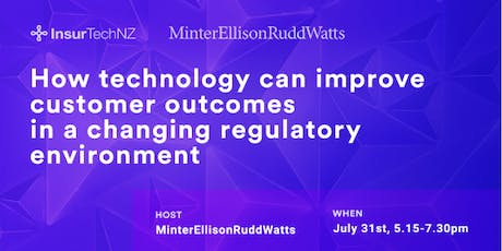 "InsurTechNZ Connect: ""How technology can improve customer outcomes in a changing regulatory environment"" tickets"