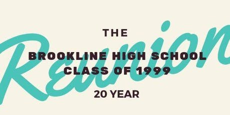 Brookline High School Class of 1999 - 20 Year Reunion tickets