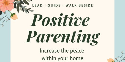 Lead-Guide-Walk Beside: Parenting with Purpose