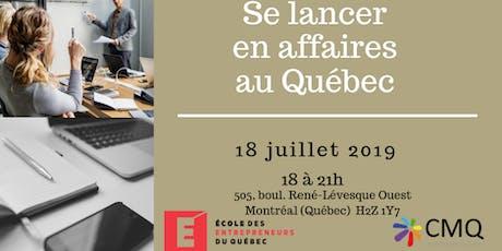 Atelier se lancer en affaires et écosysteme entrepreneurial au Québec . billets
