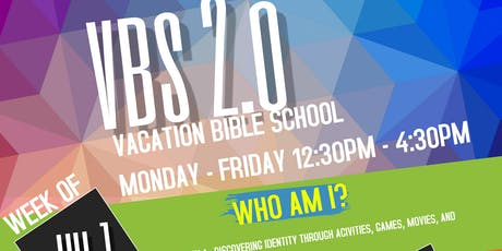 VACATION BIBLE SCHOOL (VBS 2.0) 2019  (AGES 6-16) tickets