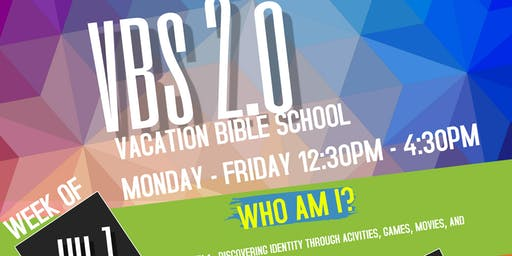 VACATION BIBLE SCHOOL (VBS 2.0) 2019  (AGES 6-16)