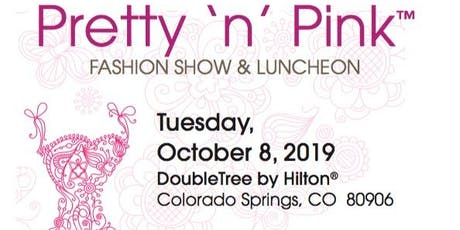 Pretty 'n' Pink Fashion Show and Luncheon - COLORADO - 2019 tickets