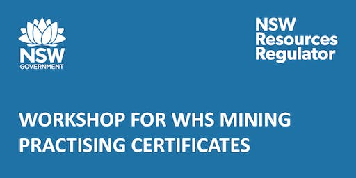 Workshop for WHS Mining Practising Certificates - Cobar