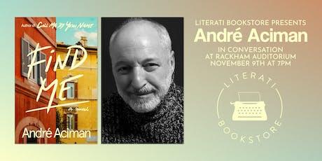 Literati Bookstore Presents André Aciman tickets