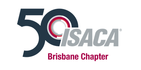 July 2019 ISACA Brisbane Chapter Professional Development Session tickets