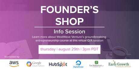 Founder's Shop: Virtual Info Session 2 tickets