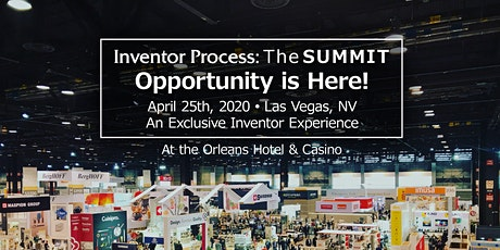 Inventor Process: The SUMMIT An Event for Inventors & Entrepreneurs tickets