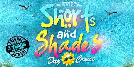 SHORTS & SHADES DAYCRUISE  - AUG 11- TORONTO tickets