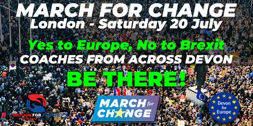 March for Change - July 20 - Coaches from Devon to London