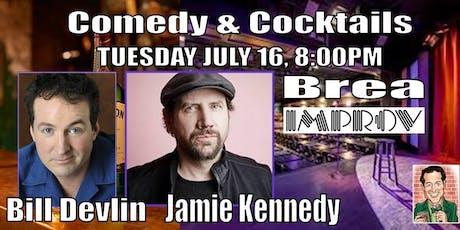 Free Admission BREA IMPROV Comedy Club Jamie Kennedy-Bill Devlin tickets
