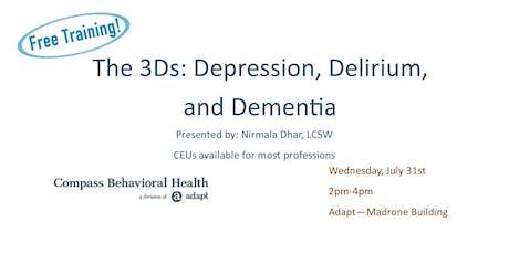 3Ds: Depression, Delirium, Dementia tickets