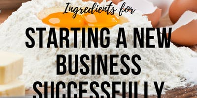 Ingredients for Starting a New Business Successfully