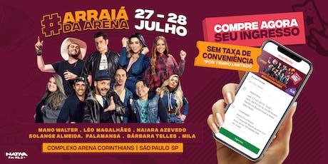 Arraiá D'Arena - 27/07 tickets