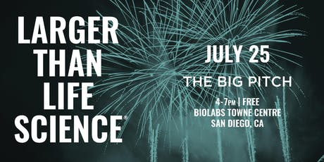 LARGER THAN LIFE SCIENCE | The Big Pitch tickets