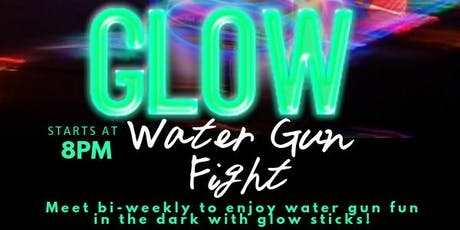 GLOW Water and Paint Gun Fight tickets
