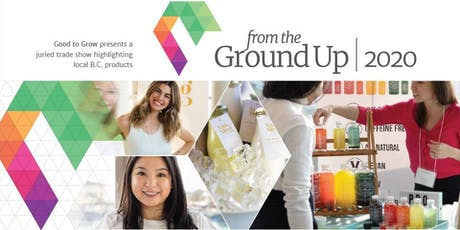 FROM THE GROUND UP Trade Show 2020 tickets