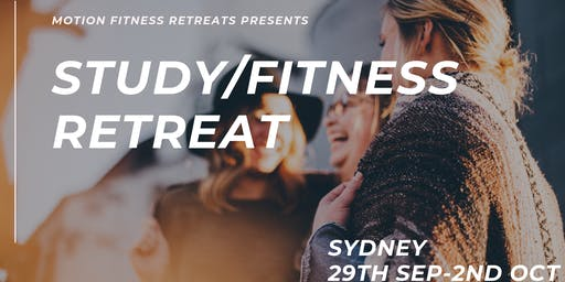 Study and Fitness Retreat September 2019 Edition