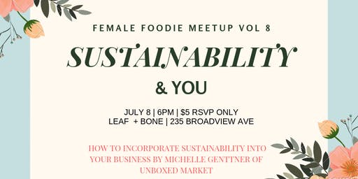 Female Foodie Entrepreneur Meet-up Vol. 8