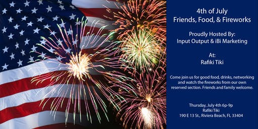 Input Output & iBi 4th of July Friends, Food, & Fireworks
