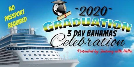 2020 Graduation Bahamas Cruise tickets