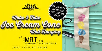 National Ice Cream Day Make and Take at Melt