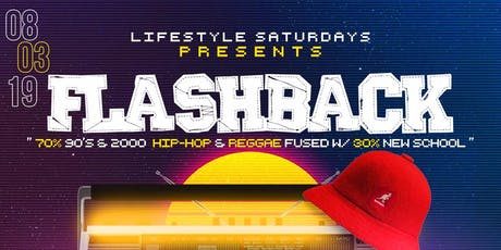 Flashback  90's/2000's Party | Open Bar + Free Entry | Music By Mister See tickets
