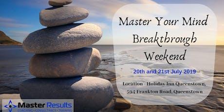 Master Your Mind - Breakthrough Weekend tickets