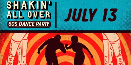 SIXTIES DANCE PARTY! SHAKIN' ALL OVER! tickets