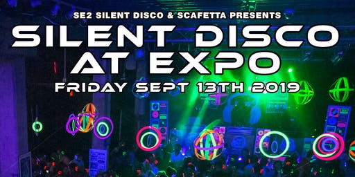 Silent Disco at The Expo 9-13-19