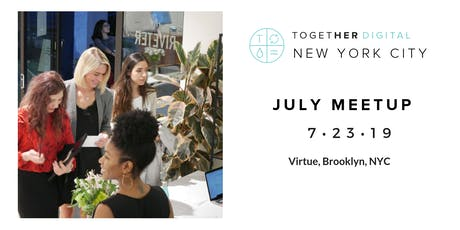 Together Digital New York City July Meetup tickets