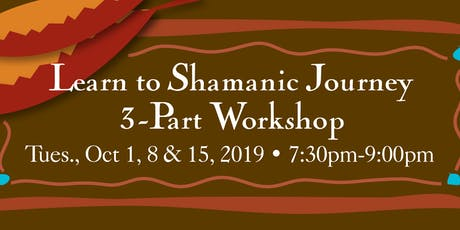 Learn to Shamanic Journey 3-Part Workshop tickets