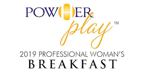PowHer Play Professional Woman's Breakfast tickets