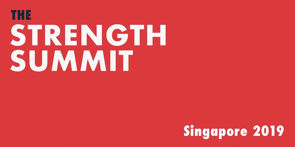 Strength Summit Singapore 2019 Tickets, Thu 17 Oct 2019 at 9