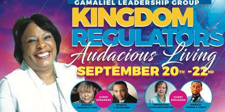 Kingdom Regulators Conference - Audacious Living tickets